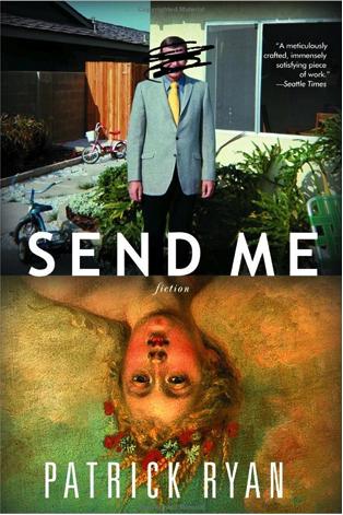 Send Me, Patrick Ryan
